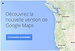 Activer la dernière version de Google Map Bêta sans invitation